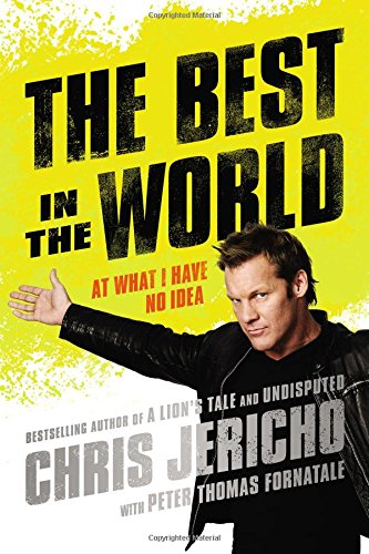 The Best in the World: At What I Have No Idea review