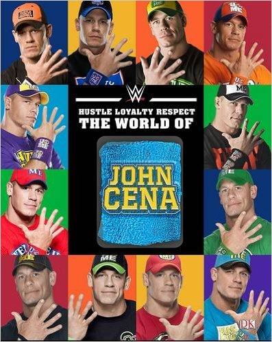 Hustle, Loyalty, Respect: The World of John Cena book review