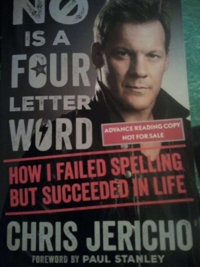 No Is A Four Letter Word – Chris Jericho 4th memoir review